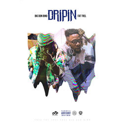 Big Don Bino  –  Dripin