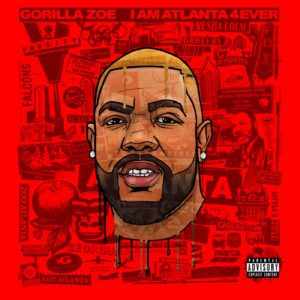 DOWNLOAD ALBUM: Gorilla Zoe – I AM ATLANTA 4EVER (ZIP)