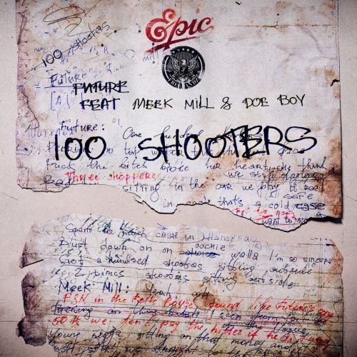 Future 100 Shooters Mp3 Download
