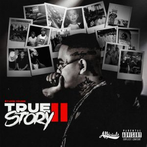 $tupid Young – True Story II (2019)