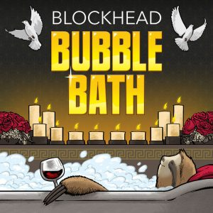 Blockhead – Bubble Bath (2019)