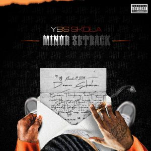 YBS Skola – Minor Setback (2019)